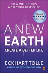 A New Earth: Create A Better Life Book Pdf Free Download