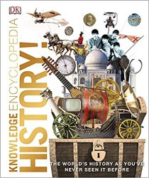 Knowledge Encyclopedia History!: The Past as You've Never Seen it Before book pdf free download