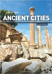 Ancient Cities: The Archaeology of Urban Life in the Ancient Near East and Egypt, Greece and Rome book pdf free download