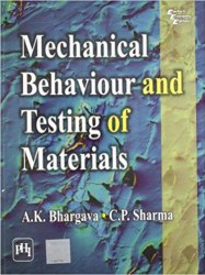 Mechanical Behaviour and Testing of Materials Book Pdf Free Download