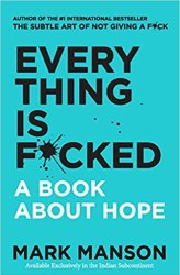 Everything Is F*cked Free Download. Motivational And Self-Help Book.