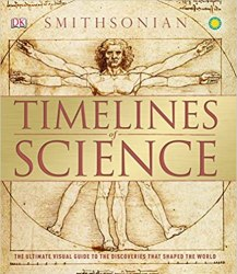 Timelines of Science: The Ultimate Visual Guide to the Discoveries That Shaped the World book pdf free download