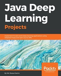 Java Deep Learning Projects Book pdf free download