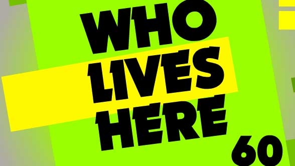 Who Lives Here 60