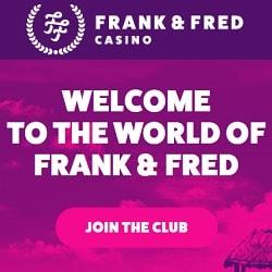 Frank & Fred Casino 100 free spins on registration - no deposit bonus!