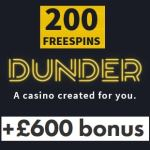 Dunder Casino | 200 free spins & 275% up to £600 bonus | review
