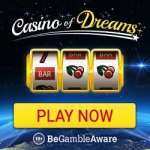 Casino of Dreams [review] £1000 bonus and 50 exclusive free spins
