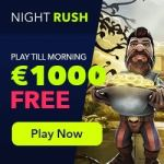 NightRush Casino 50 gratis spins   150% bonus   €1000 free cash