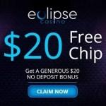 How to get $20 free chip no deposit bonus to Eclipse Casino?