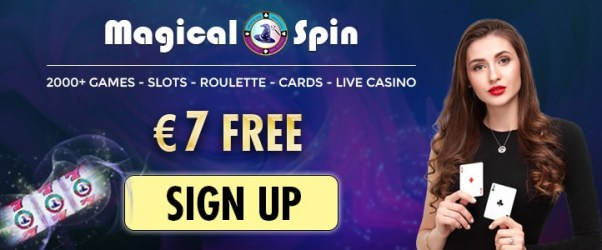 Claim free spins and no deposit bonus on registration to Magical Spin Casino