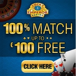 Lucky Emperor Casino   100% up to £€$ 100 bonus and 100 free spins