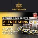 21 Casino – 21 free spins NDB and 121% up to €999,999,999… bonus