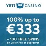Yeti Casino 100 gratis spins and €300 free bonus on sign up