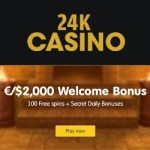24K Casino Review | 50 free spins and 200% first deposit bonus