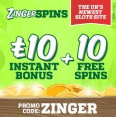 Zinger Spins - 10 free spins and £10 bonus - Online & Mobile Casino