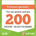 Paf Casino – 200 free spins & 100% bonus – play for jackpots!