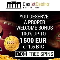 Das Ist Casino 250 free spins and 3,5 BTC or €3500 welcome bonus