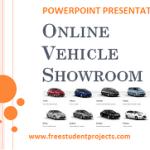Vehicle Showroom ppt