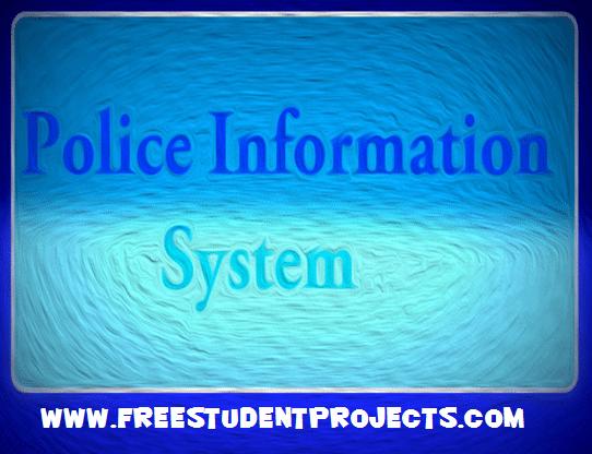Police Information System