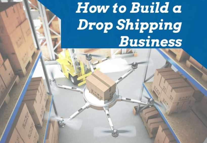 How to Build a Drop Shipping Business