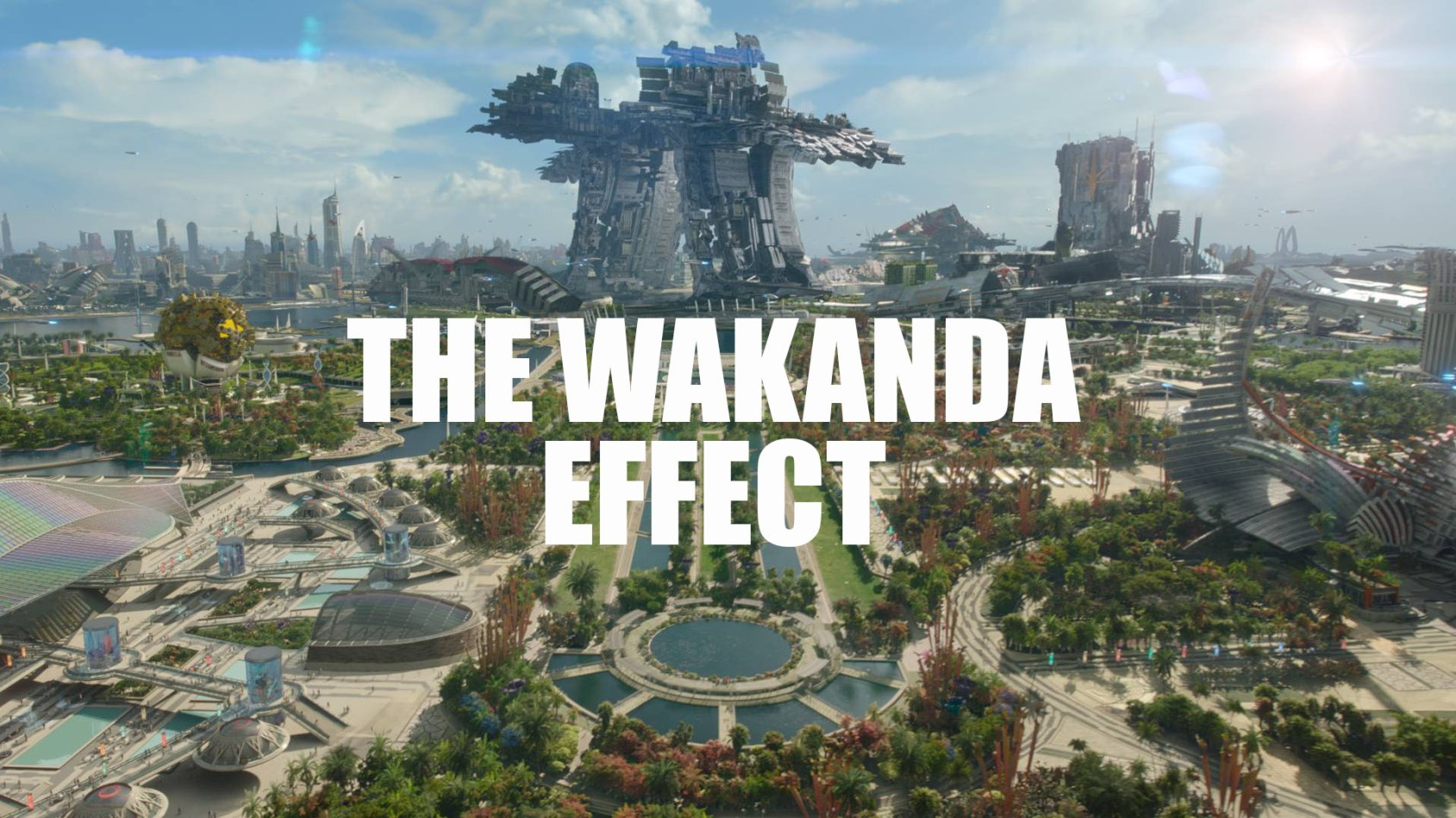 The Wakanda Effect Show Special