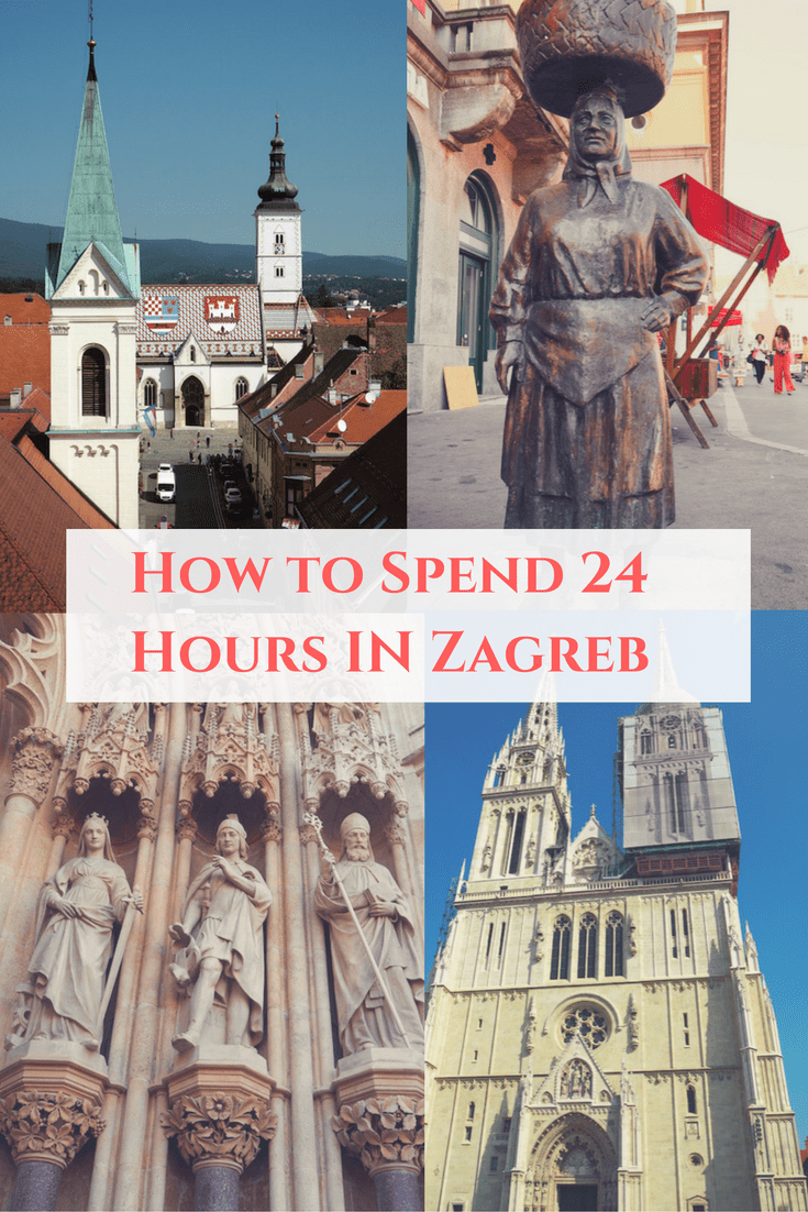 How to spend 24 hours in Zagreb