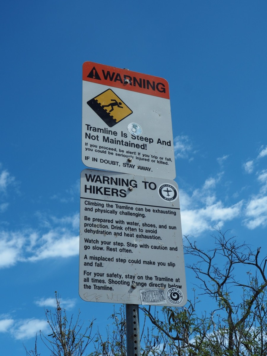 Warning sign at the start of the hike.