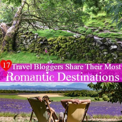 17 Travel Bloggers Share their Most Romantic Destinations