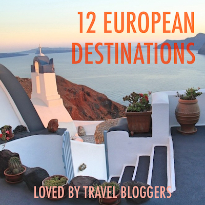 12 European destinations loved by travel bloggers