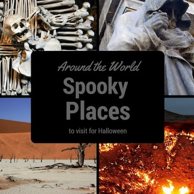 Spooky Places around the world to visit for Halloween