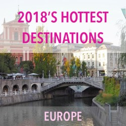 2018's hottest destinations in Europe