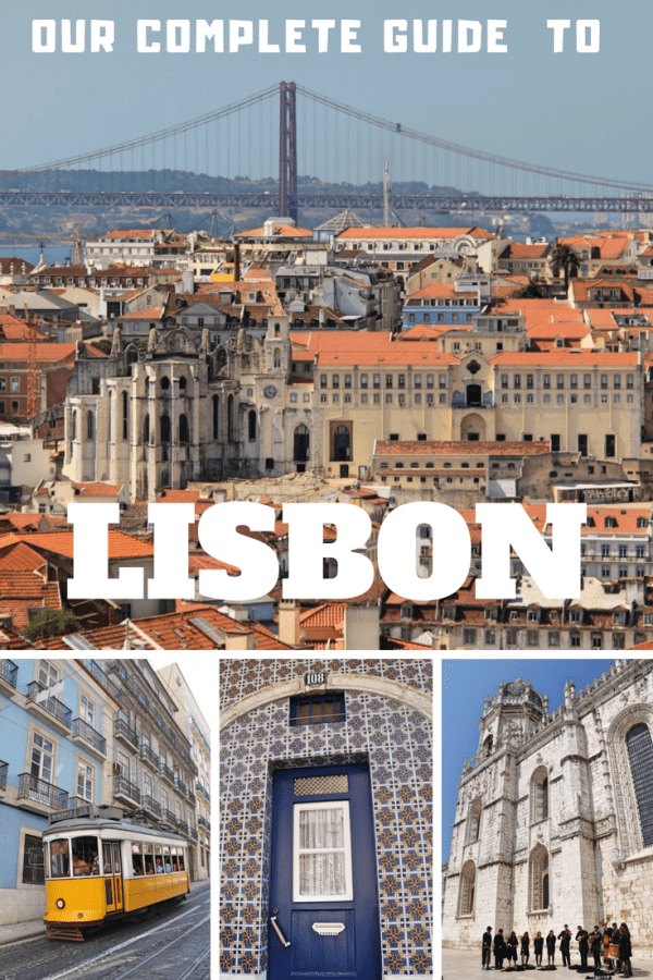 Our complete guide to Lisbon, Portugal