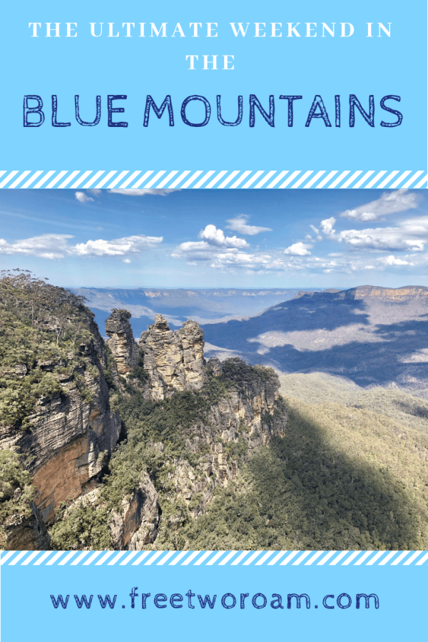 The Ultimate Weekend in the Blue Mountains