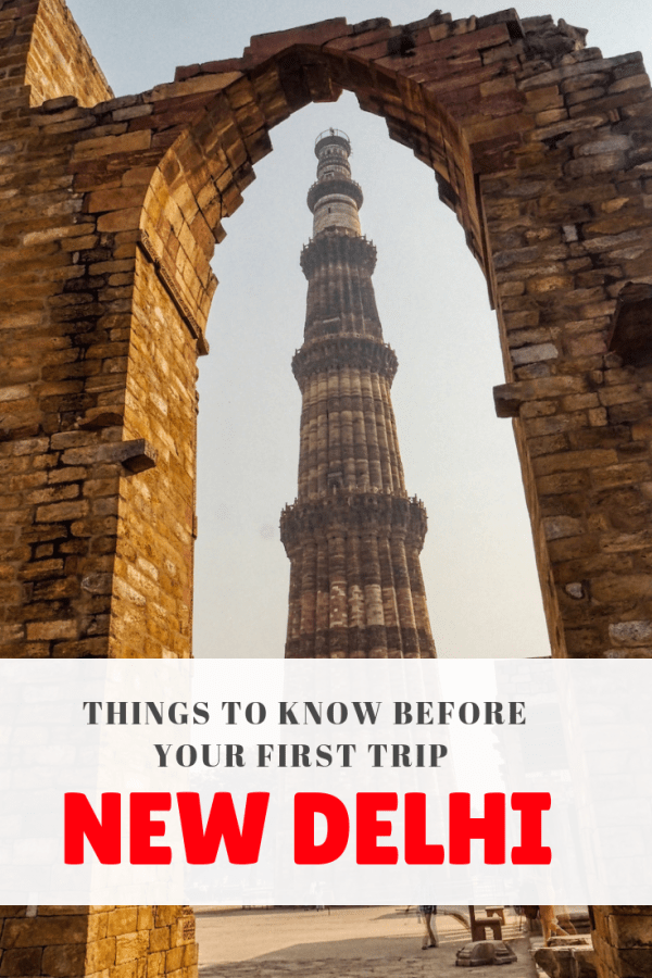 Things to Know Before Your First Trip to Delhi