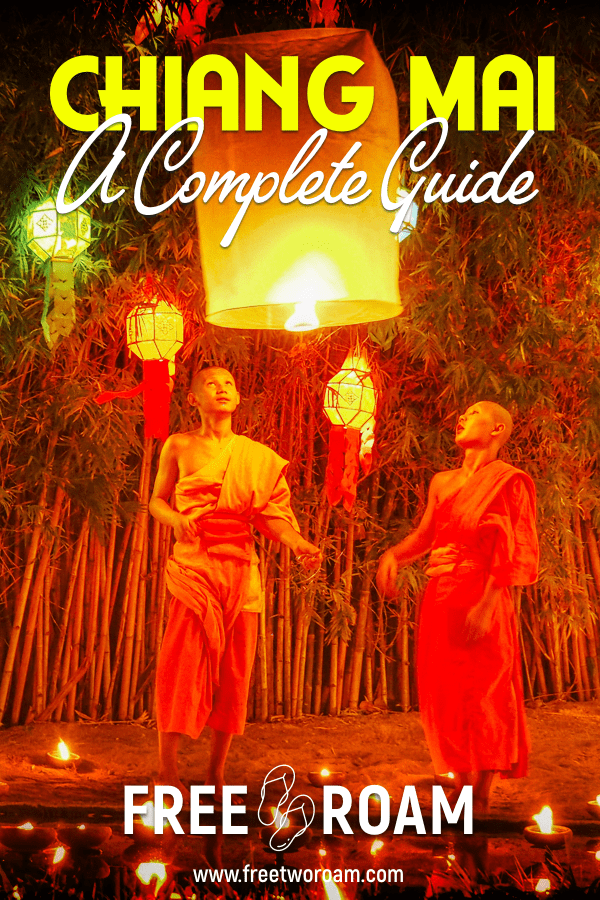 A Quick City Guide to Chiang Mai, Thailand