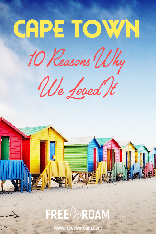10 Reasons Why We Loved Cape Town