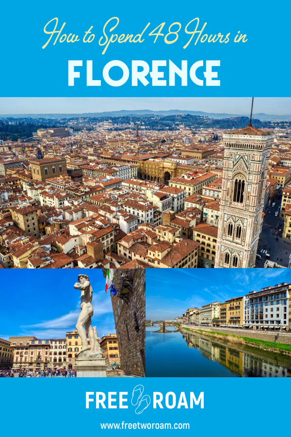 How to Spend 48 Hours in Florence