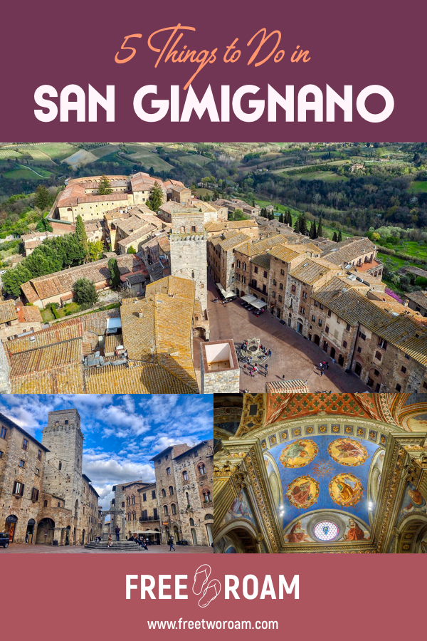 5 Things to Do in The Tuscan Hill Town of San Gimignano