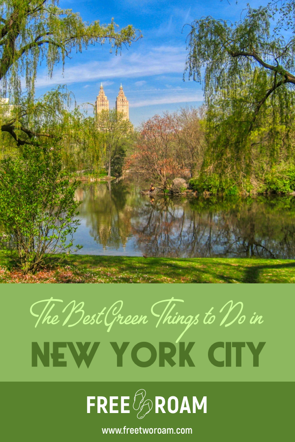 The Best Green Things to do in New York City
