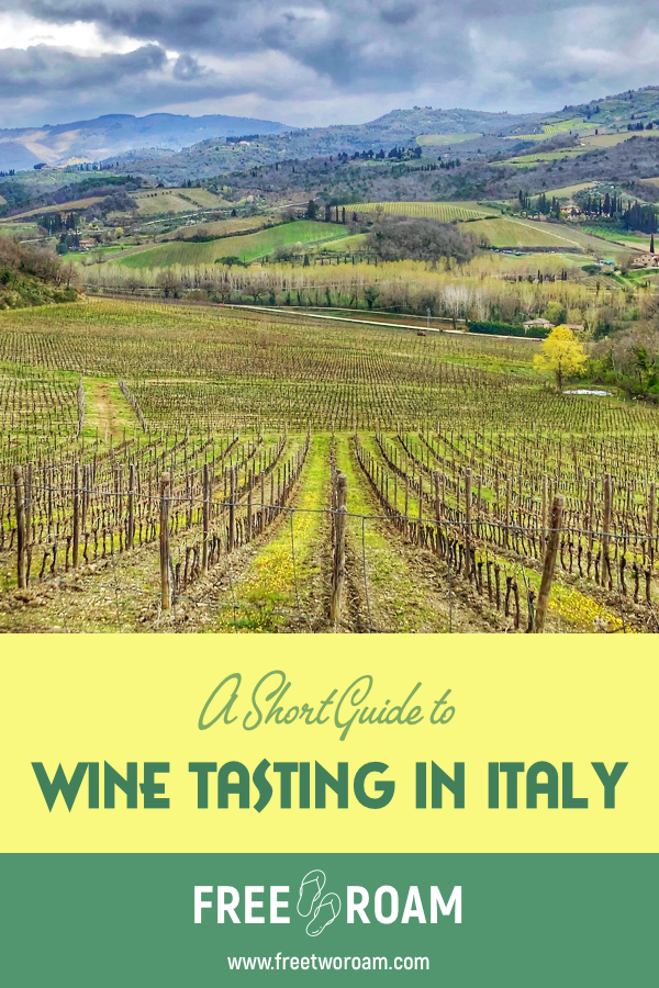 A Short Guide to Wine Tasting in Italy