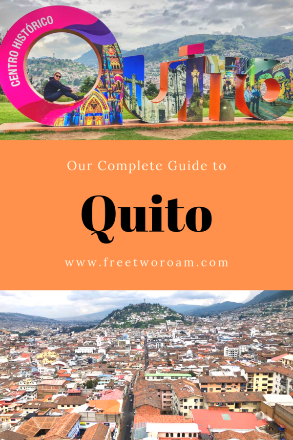 Our Complete Guide to Quito, Ecuador