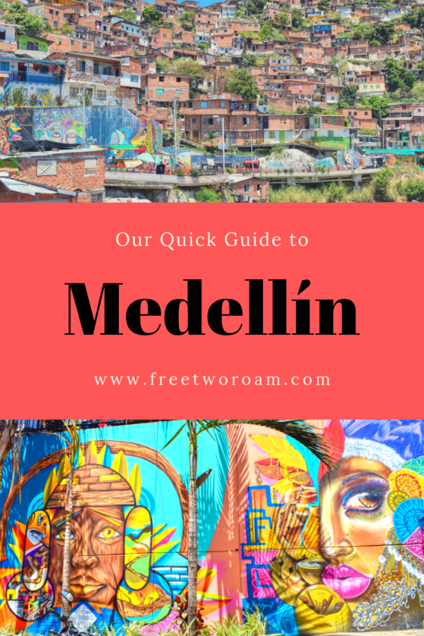 Medellín: A Guide to the Most Innovative City in the world