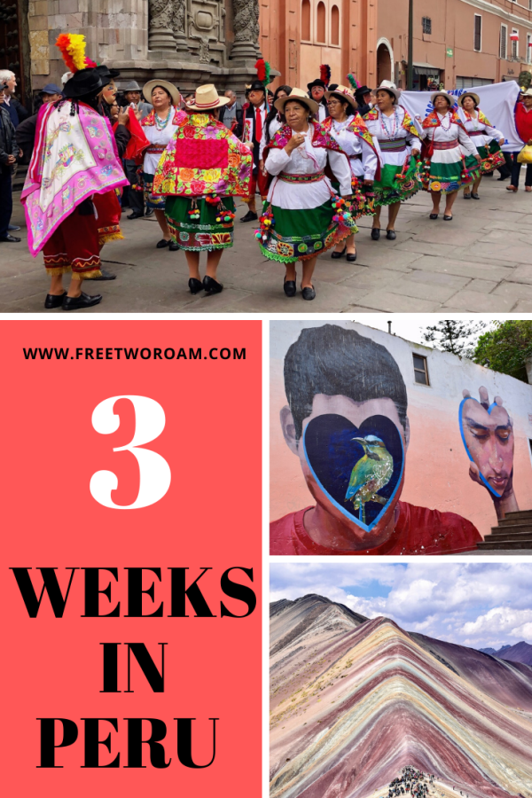 3 Weeks In Peru - The Perfect Itinerary