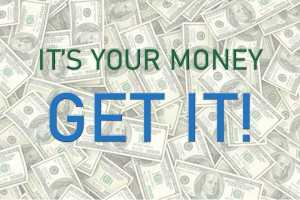 It's Your Money - Get It!