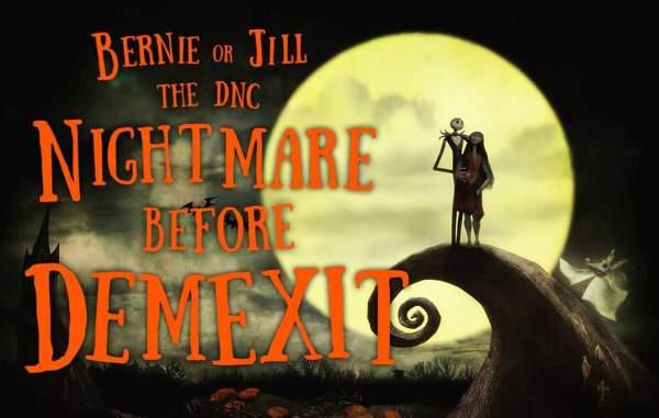Bernie or Jill - The Nightmare Before #DemExit