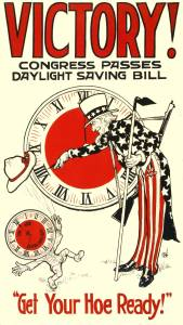 Victory! Congress passes daylight saving bill. Get your hoe ready.
