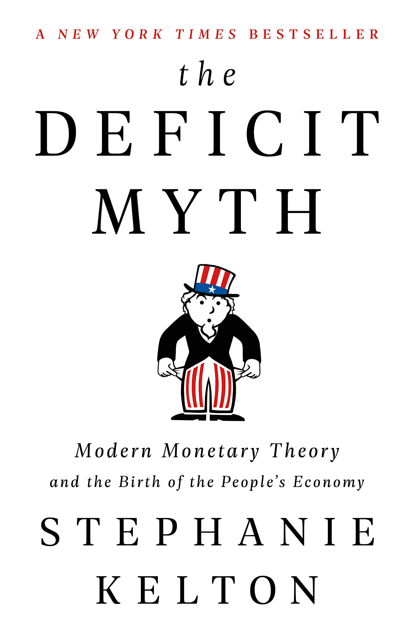 book cover of The Deficit Myth by Stephanie Kelton