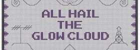 All Hail the Glow Cloud - preview of Welcome to Night Vale free cross stitch pattern