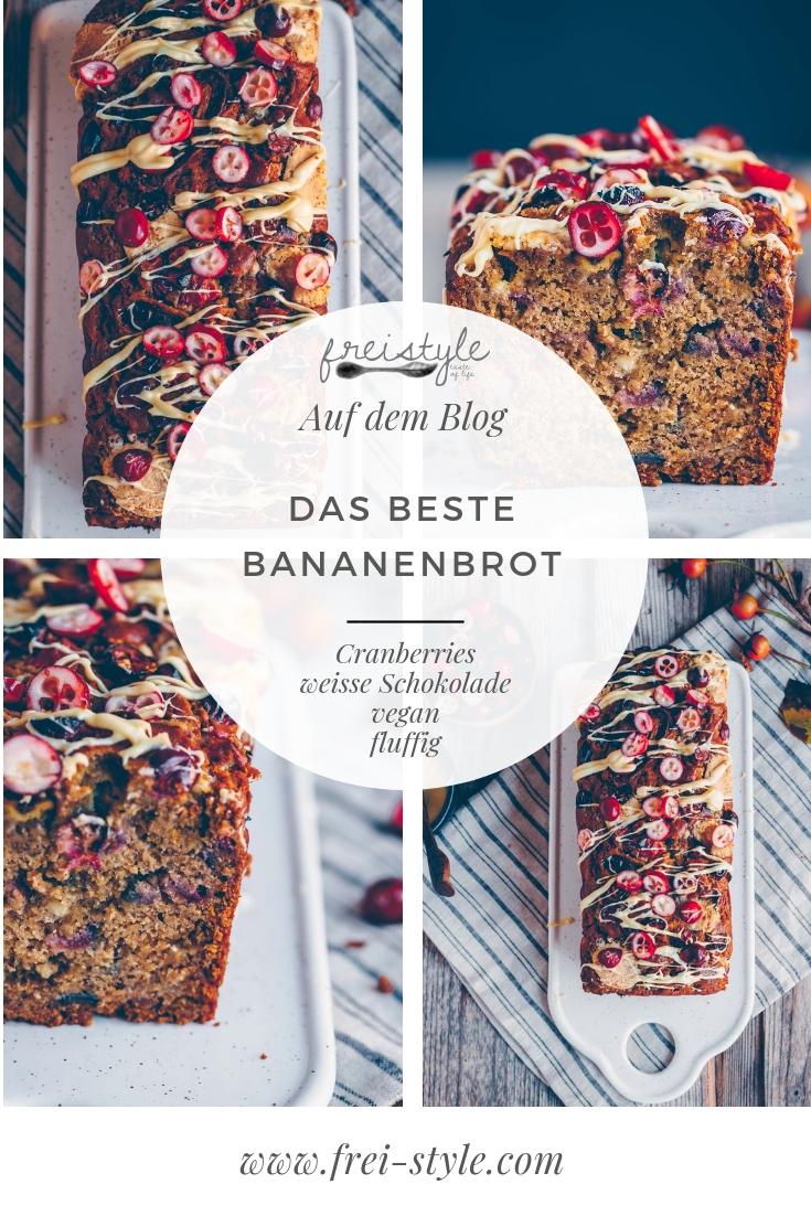 Das beste Bananenbrot mit Cranberries und weisser Schokolade