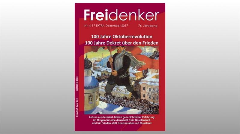 FREIDENKER 4-17 EXTRA – 100 Jahre Oktoberrevolution